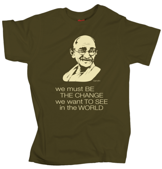 Gandhi – Be the change - Olive