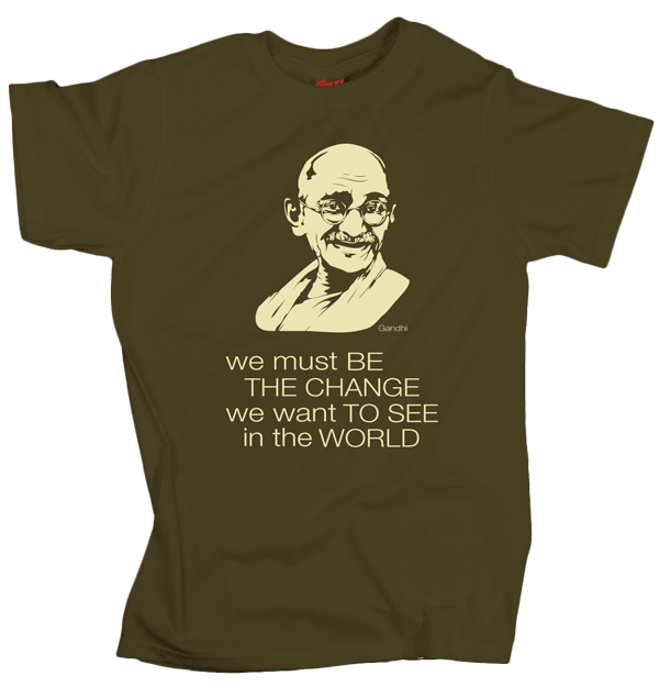 Gandhi – Be the change – Olive