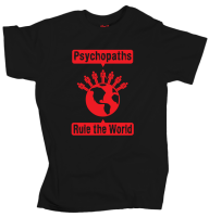 Psychopaths Rule the World - Black