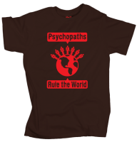 Psychopaths Rule the World - Chocolate