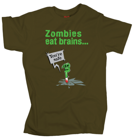 Zombies eat brains... - Olivo